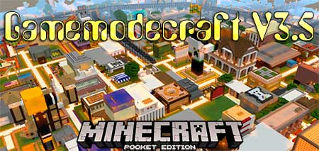 Карта Gamemodecraft V3.5 для Minecraft PE