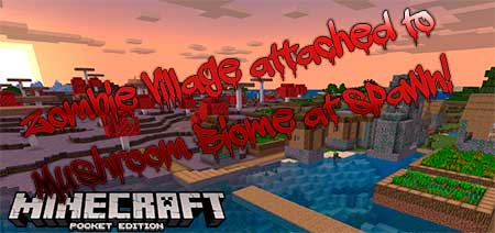 Сид Zombie Village attached to Mushroom Biome at spawn! для Minecraft PE