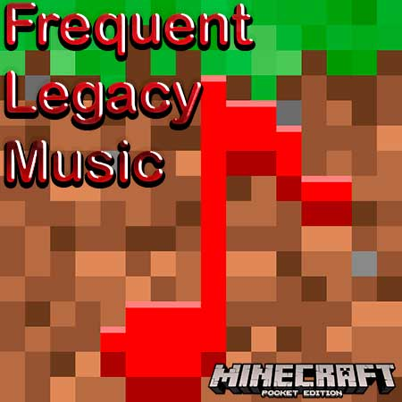 Мод Frequent Legacy Music для Minecraft PE