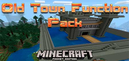 Мод Old Town Function Pack для Minecraft PE