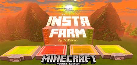 Мод Insta Farms function pack для Minecraft PE