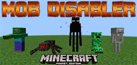 Мод Mob Disabler для Minecraft PE