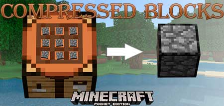 Мод Compressed Blocks для Minecraft PE