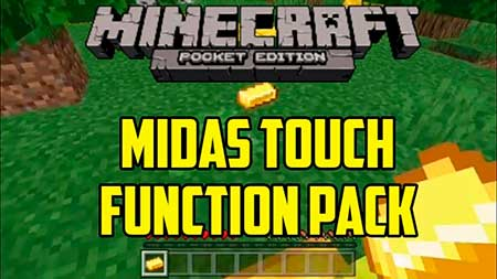 Мод Midas Touch Function Pack для Minecraft PE