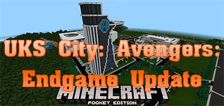 Карта UKS City: Avengers: Endgame Update  для Minecraft PE