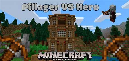 Карта Pillager VS Hero для Minecraft PE
