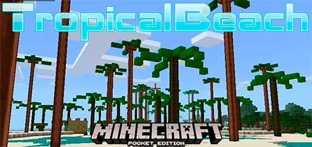 Мод TropicalBeach для Minecraft PE