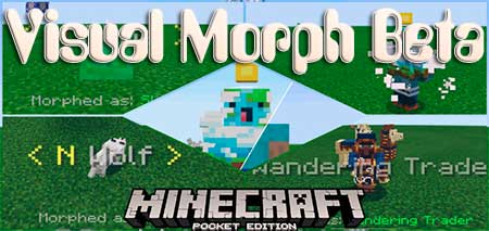 Мод Visual Morph Beta для Minecraft PE