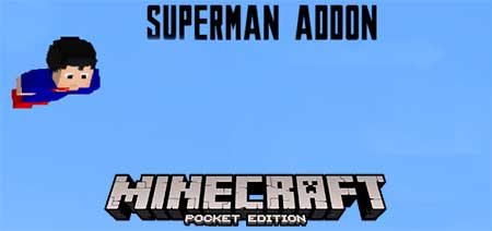 Мод Superman (With Infinity Fly Boost) для Minecraft PE