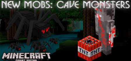 Мод New Mobs: Cave Monsters для Minecraft PE