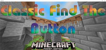 Карта Classic Find The Button для Minecraft PE