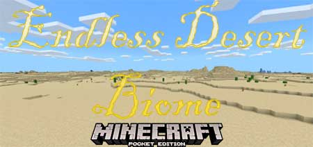 Мод Endless Desert Biome для Minecraft PE