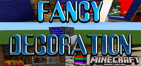 Текстуры FANCY DECORATION для Minecraft PE