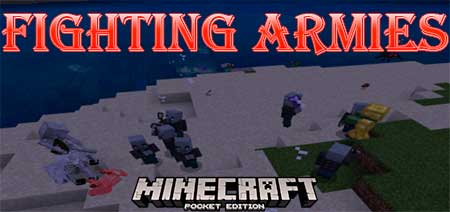Мод Fighting Armies для Minecraft PE