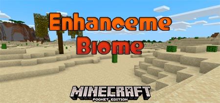 Мод Enhanceme Biome [1.14-1.16]